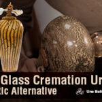 Glass Cremation Urns: An Artistic Alternative