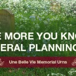 The More You Know: 8 Funeral Planning Tips