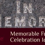 After Cremation – Unique and Memorable Funeral Celebration Ideas