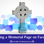 Using a Facebook Wall as a Memorial: The DOs and DON'Ts