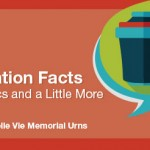 Cremation Facts: The Basics and a Little More