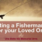 Creating a Fisherman Urn for your Loved One