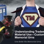 Creating a Custom Urn with Trademarked Materials