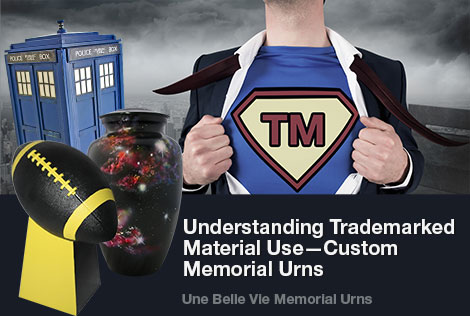 creating a custom urn with trademarked materials cremation blog