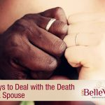 Ways to Deal with the Death of a Spouse